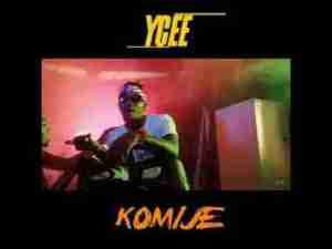 Video: Ycee – Komije   Teaser